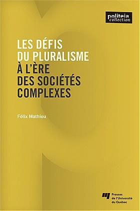 Les défis du pluralisme: à l'ère des sociétés complexes