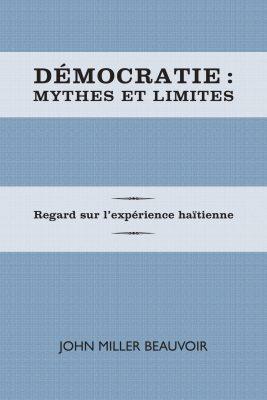 Démocratie: mythes et réalités